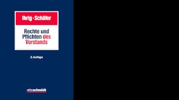 Ihrig/Schäfer, Rechte und Pflichten des Vorstands