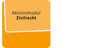 Aktionsmodul Zivilrecht