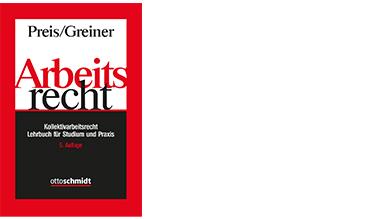 Preis/Greiner, Arbeitsrecht - Kollektivarbeitsrecht